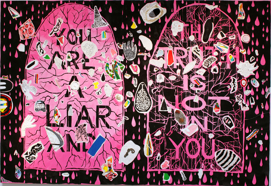 (above) 'You Are A Liar And The Truth Is NOT In You,' 2010